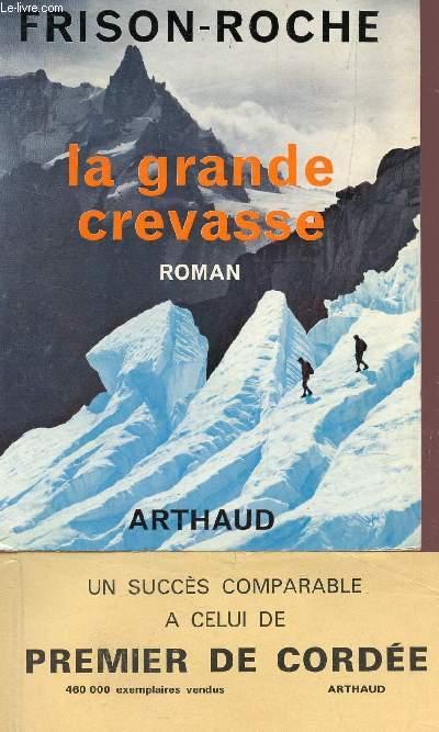 LA GRANDE CREVASSE.