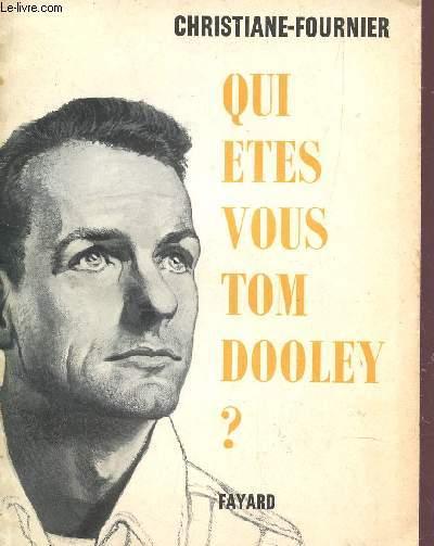 QUI ETES VOUS TOM DOOLEY?.