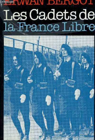 LES CADETS DE LA FRANCE LIBRE.