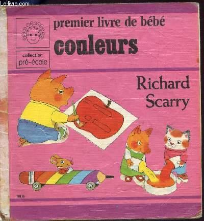 PREMIER LIVRE DE BEBE- COULEURS / COLLECTION PRE ECOLE.