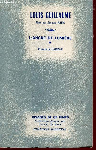 L ancre de lumiere - portrait de carrat  / collection visages de ce temps.