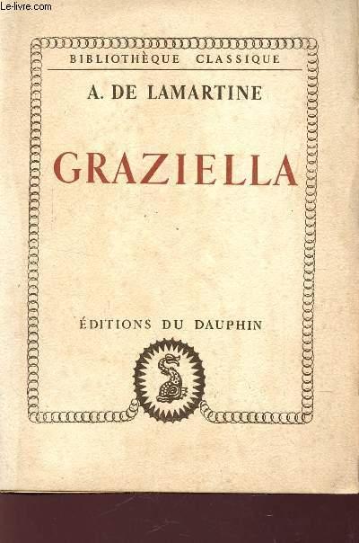 GRAZIELLA / BIBLIOTHEQUE CLASSIQUE.