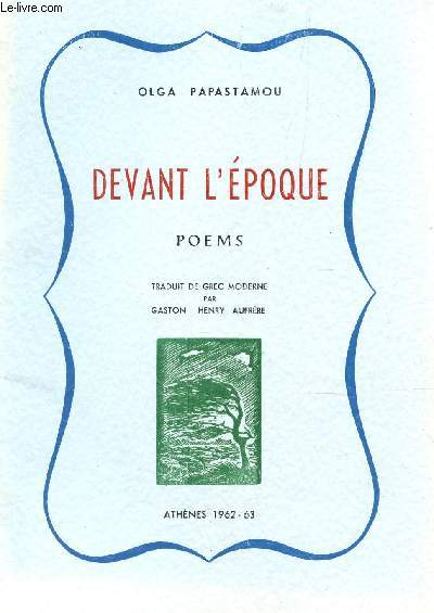 DEVANT L'EPOQUE - POEMS.