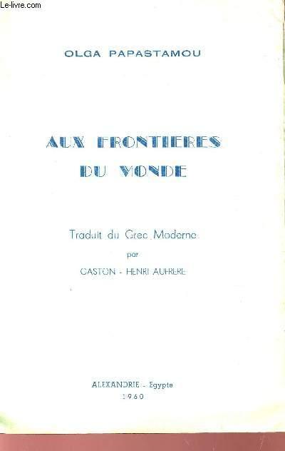 AUX FRONTIERES DU MONDE.