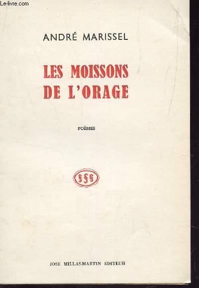 LES MOISSONS DE L'ORAGE - POEMES.