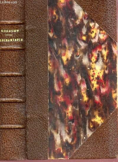 L'EUCHARISTIE / MESSE - VEPRES ET SALUTS - PRIERES DIVERSES / NOUVELLE EDITION.