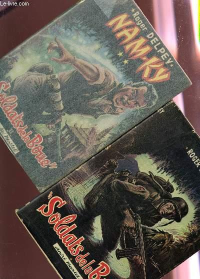 SOLDATS DE LA BOUE - EN 2 TOMES / TOME I : SOLDATS DE LA BOUE + TOME II : NAM-KY.