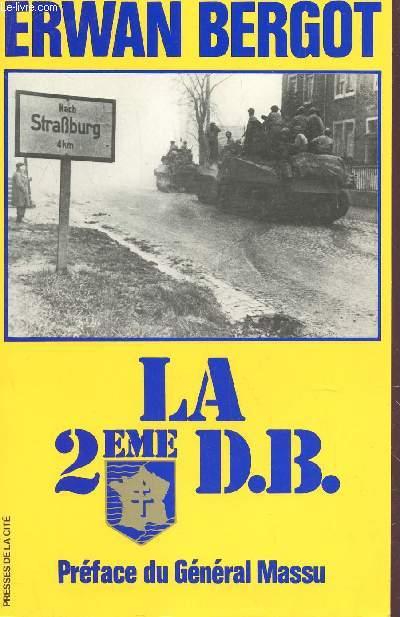 LA 2ÈME D.B (DEUXIÈME DIVISION BLINDÉE).