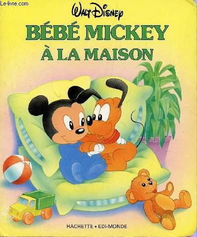 BEBE MICKEY A LA MAISON.