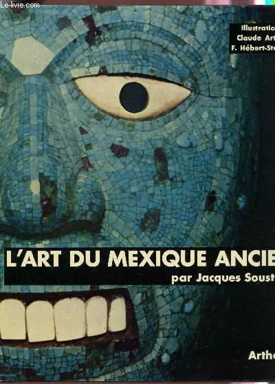L'ART DU MEXIQUE ANCIEN.