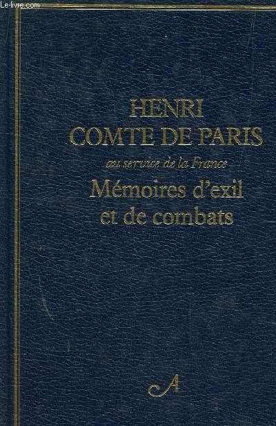 MEMOIRES D'EXIL ET DE COMBATS.