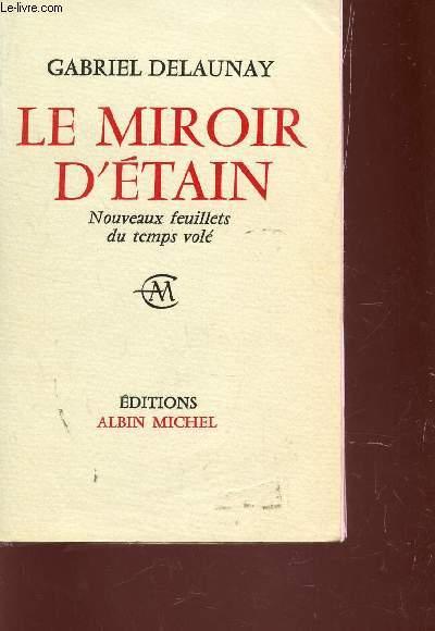 LE MIROIR D'ETAIN - NOUVEAUXFEUILLETS DU TEMPS VOLE.