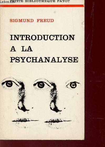 INTRODUCTION A LA PSYCHANALYSE