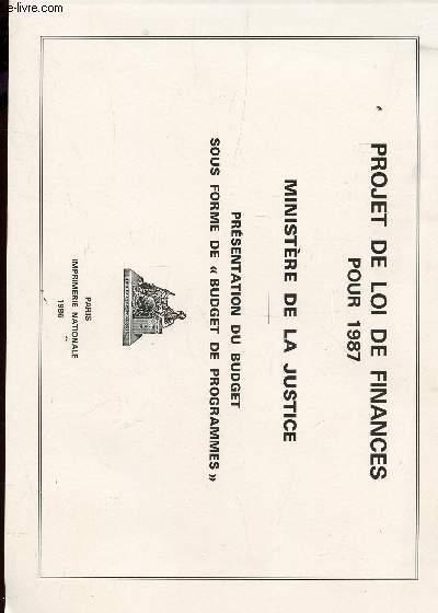 PROJET DE LOI DE FINANCES POUR 1987 - PRESENTATION DU BUDGET SOUS FORME DE