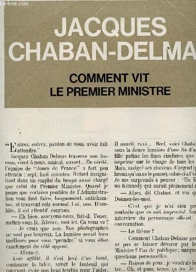 EXTRAIT D'UNE COUPURE DE PRESSE CONCERNANT JACQUES CHABAN-DELMAS : COMMENT VIT LE PREMIER MINISTRE.