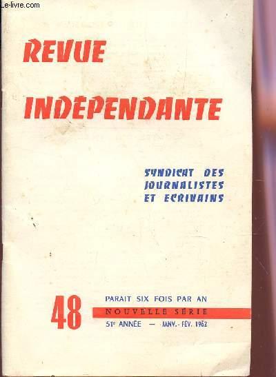 REVUE INDEPENDANTE - N°48 - 51e ANNEE - JANV-FEVRIER 1962  / D'UN ESSAI DE DEFINITION DE L'HUMOUR NOIR / AUTOUR DU CID / UN MAITRE LIVRE : MAURICE DELORME / LE PRIX TAORMINA ETC....