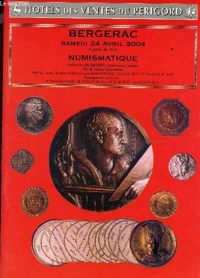 VENTE AUX ENCHERES - NUMISMATIQUE - LE 24 AVRIL 2004 - A L'HOTEL DES VENTES DU PERIGORD - A BERGERAC.