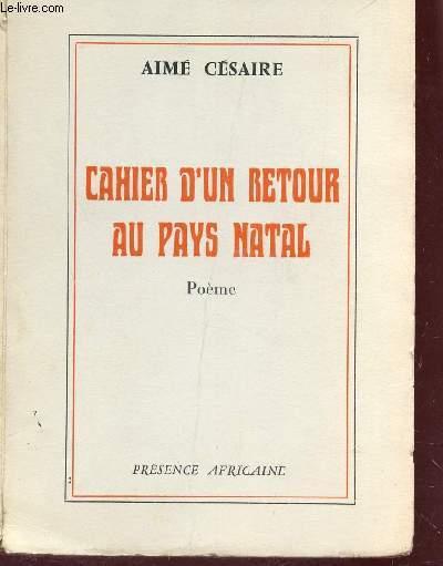 CAHIER D'UN RETOUR AU PAYS NATAL - POEME  / 2e EDITION.