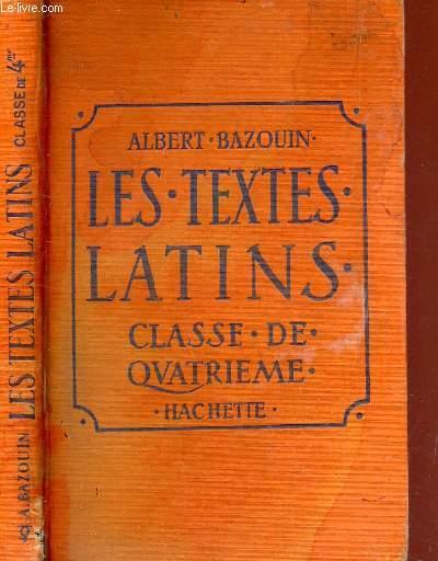 LES TEXTES LATINS - CLASSE DE QUATRIEME.