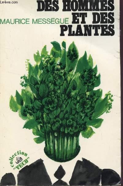 DES HOMMES ET DES PLANTES / COLLECTION