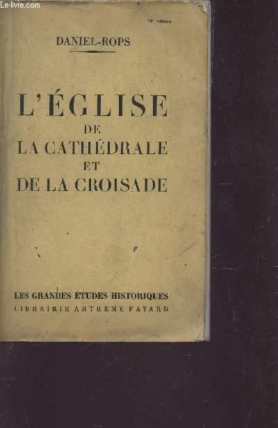 L'EGLISE DE LA CATHEDRALE ET DE LA CROISADE /