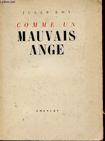 COMME UN MAUVAIS ANGE.