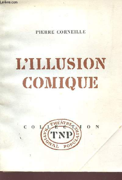 L'ILLUSION COMIQUE /