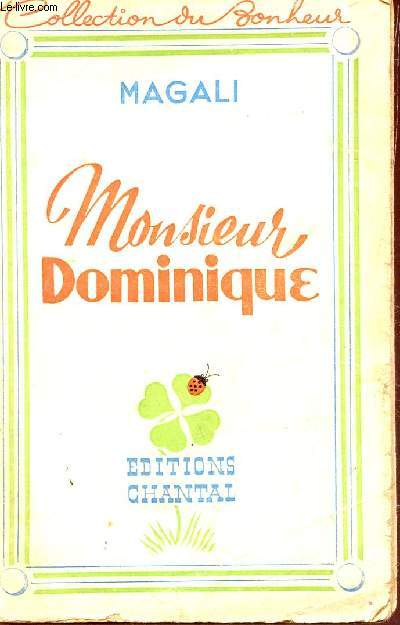 MONSIEUR DOMNIQUE + IDYLLE SUR LE LAC + MON COUSIN LE NOTAIRE / EN 1 VOLUME  / COLLECTION DU NONHEUR.