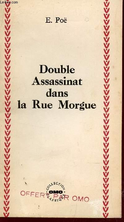 DOUBLE ASSASSINAT DANS LA RUE MORGUE  / COLLECTION CLASSIQUE OMO.