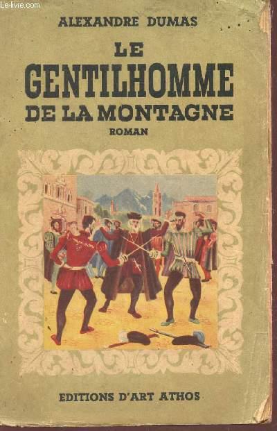 LE GENTILHOMME DE LA MONTAGNE.