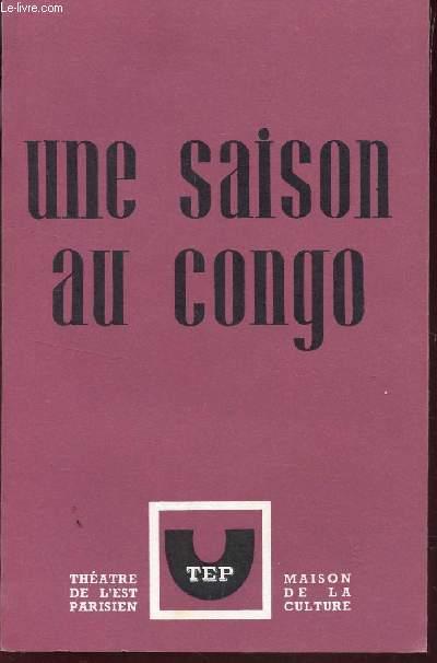 UNE SAISON AU CONGO.