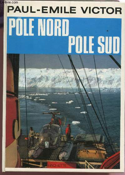 POLE NORD POLE SUD.