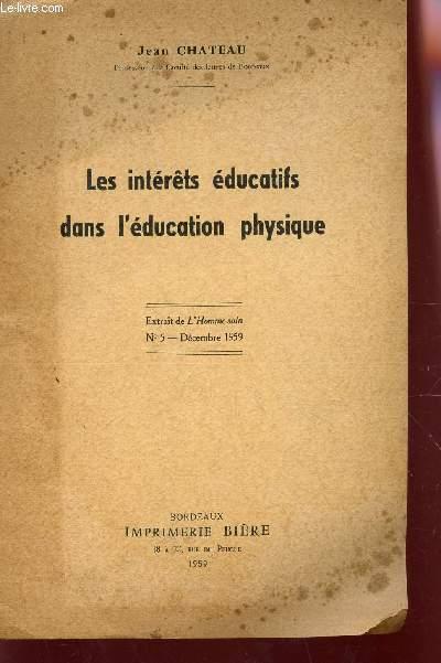 LES INTERETS EDUCATIFS DANS L'EDUCATION PHYSIQUE - EXTRAIT DE