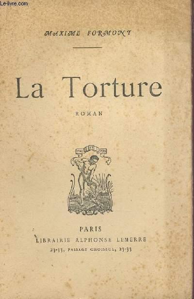 LA TORTURE.