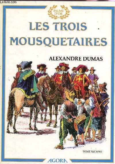 LES TROIS MOUSQUETAIRES - TOME  SECOND / COLLECTION PALME D'OR