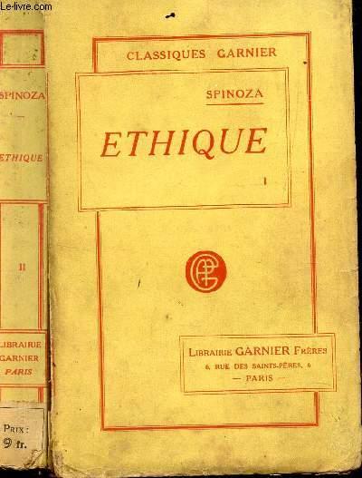 ETHIQUE - EN 2 VOLUMES : TOME I + TOME II.