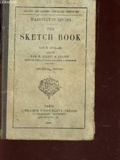 THE SKETCH BOOK - TEXTE ANGLAIS ANNOTE PAR M. L'ABBE A. JULIEN / 2e EDITION.