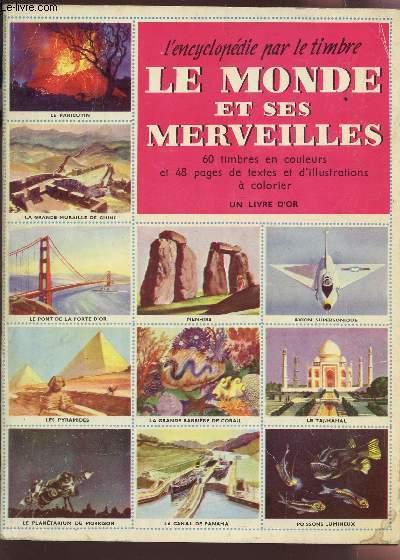 LE MONDE ET SES MERVEILLES  / COLLECTION