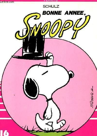 BONNE ANNEE, SNOOPY / COLLECTION DARGAUD 16/22 / N°69.