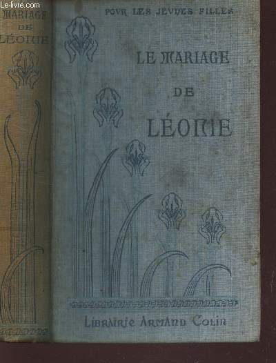 LE MARIAGE DE LEONIE / COLLECTION