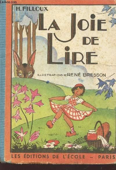 LA JOIE DE LIRE /CONTES ET RECITS - PREMIER LIVRE DE LECTURE COURANTE / 7e  EDITION.