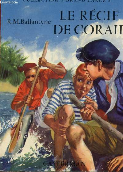 LE RECIT DE CORAIL / COLLECTION