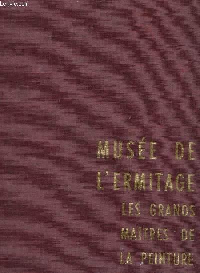 MUSEE DE L'ERMITAGE : LES GRANDS MAITRES DE LA PEINTURE.
