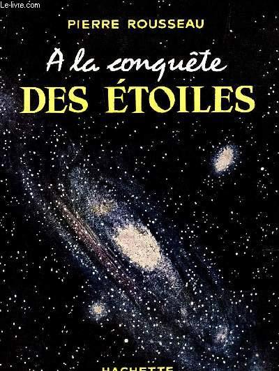 A LA CONQUETE DES ETOILES.