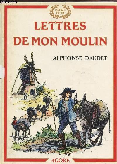 LETTRES DE MON MOULIN / COLLECTION PALME D'OR.