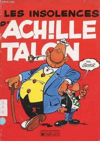 LES INSOLENCES D'ACHILLE TALON.