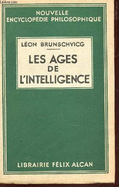 LES AGES DE L'INTELLIGENCE.