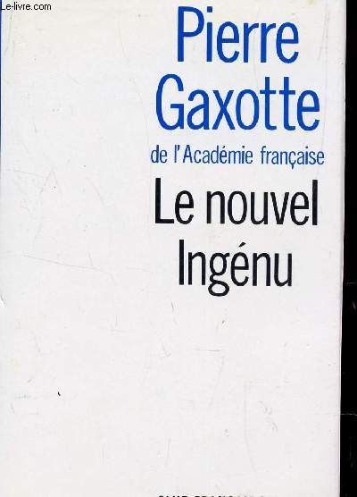 LE NOUVEL INGENU / (Histoire véritable).