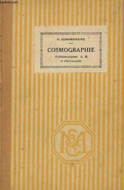 COSMOGRAPHIE - MATHEMATIQUES A.B. ET PHILOSOPHIE ET ENSEIGNEMENT SECONDAIRE DES JEUNES FILLES.