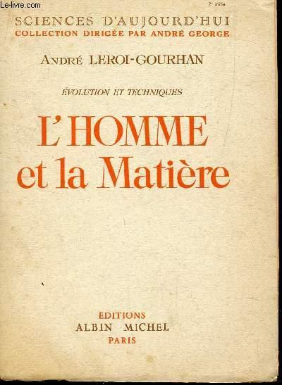 L'HOMME ET LA MATIERE  / COLLECTION